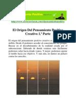 El Origen Del Pensamiento Positivo Creativo 1 Parte
