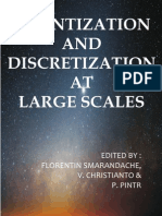 Quantization and Discretization at Large Scales, edited by Florentin Smarandache, V. Christianto, Pavel Pintr