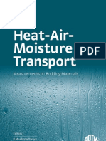 Heat Air Moisture Transport Measurements on Building Materials ASTM Special Technical Publication 1495