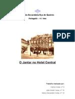"""O Jantar no Hotel Central"""