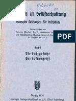 Luftschutz ist Selbsterhaltung Heft 1 - Die Luftgefahr Der  Luftangriff ( Werner Semprich ) 1936
