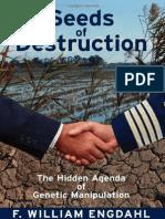 Engdahl, William - Seeds of Destruction. the Hidden Agenda of Genetic Manipulation