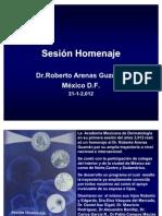 Sesión Homenaje Dr. Roberto Arenas