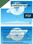Dampak Teknologi Informasi Terhadap Proses Audit Ppt Rev