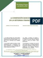 LA DIMENSION BANCARIA EN LA REFORMA FINANCIERA (Es) BANKING SECTOR REFORM AND SIZE (Es) BANKUEN NEURRIA FINANTZ ERREFORMAN (Es)