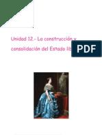 Unidad 12.- La Construccion y Consolidacion Del Estado Liberal
