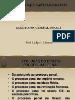 Aulas 1 - 2 e 3 - Evolucao Do Processo Penal - Sistemas Processuais e Escolas Processuais
