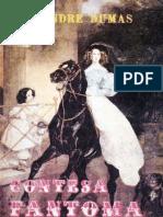 Alexandre Dumas- Contesa Fantoma. Taina Castelului Eppstein