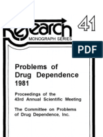 1594 NIDA Research Monograph 41 1982 Problems of Drug Dependence 1981 Proceedings of the 43rd Annual Scientific Meeting the Committee on Problems of Dr