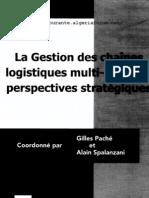 La Gestion Des Cha Nes Logistiques Multi-Acteurs