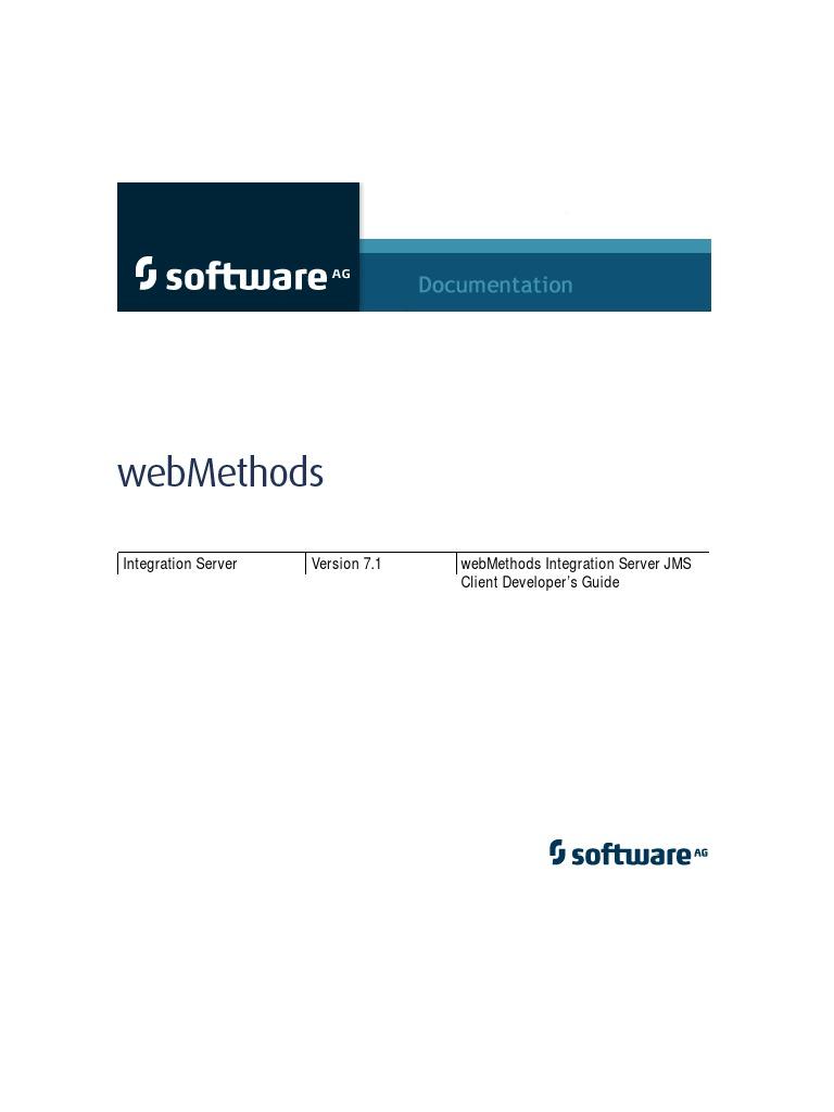 web methods integration server jms client developer s guide 7 1