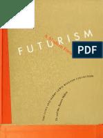 Futurism - A Modern Focus