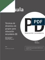 Tecnicas de Dinamica de Grupo Para Educacion Sec Und Aria II