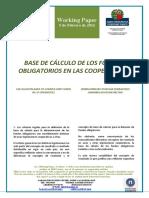 BASE DE CALCULO DE FONDOS OBLIGATORIOS EN LAS COOPERATIVAS (Es) CALCULATION BASE OF COMPULSORY FUNDS IN CO-OPERATIVES (Es) KOOPERATIBEN DERRIGORREZKO FUNTSAK ZENBATZEKO OINARRIA (Es)