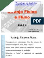 2 - Arranjo Físico e Fluxo - aula 2