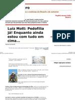 1(Julio Severo_ Luiz Mott_ Pedofilia já!)
