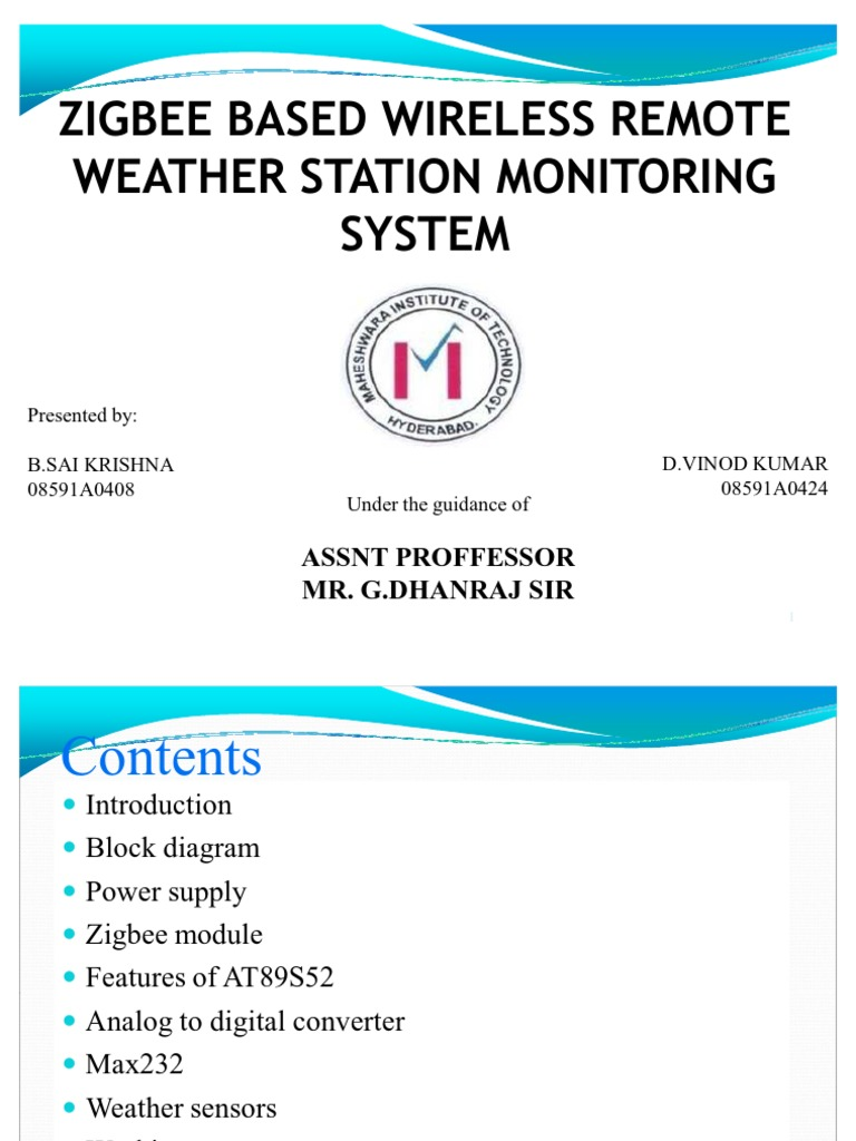 Zigbee Based Wireless Remote Weather Station Monitoring System