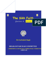 The Sikh Faith Questions and Answers by Dr. Gurbaksh Singh