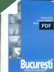 Bucuresti-Arhitectura Si Modern It Ate