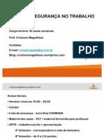 SAÚDE E SEGURANÇA DO TRABALHO - AULA 1 - 2012