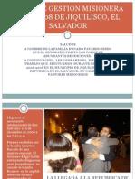Imagenes de La Gestion Misionera 2006-2008 en Jiquilisco El Salvador