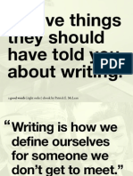 Twelve Things They Should Have Told You About Writing.