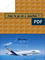 How to Go on a Vacation 1