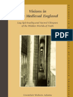 Adams, Gwenfair Walters - Visions in Late Medieval England~ Lay Spirituality and Sacred Glimpses of the Hidden Worlds of Faith