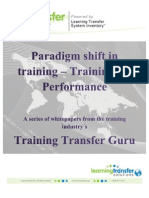 A Paradigm Shift in Training- Training for Performance