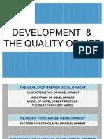 Development the Quality of Life- Indicators
