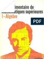 Quinet J. - Cours élémentaire de mathématiques supérieures - 1 Algèbre - 6e Edt - Dunod (1986)