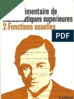 Quinet J. - Cours élémentaire de mathématiques supérieures - 2 Fonctions usuelles - 6e Edt - Dunod (1985)