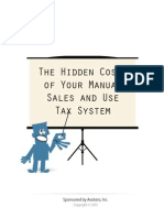 The Hidden Costs of Your Manual Sales and Use Tax System