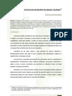 O PODER POLÍTICO DO MUNICÍPIO NO BRASIL COLÔNIA