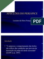 AFECÇÕES DO PERIÁPICE