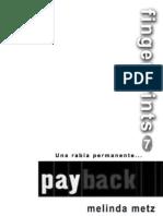 7.- Payback [Melinda Metz]