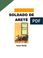 Wolfe, Gene - Soldado de Arete