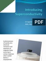 Introducing Superconductivity - Draft
