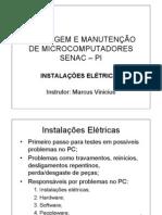 01) MONTAGEM E MANUTENÇÃO DE MICROCOMPUTADORES SENAC-PI - INSTALACAO ELETRICA - MARCUS VINICIUS -