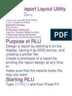 RLU Report Layout Utility