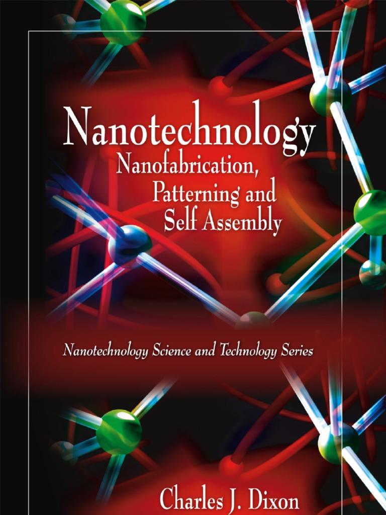 Nanotechnology Nano Fabrication Patterning and Self Assembly ...