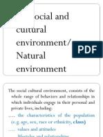Socio-culuture and Natural Environment