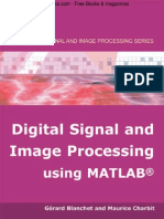 Digital Signal and Image Processing Using MATLAB - Gerard Blanchet & Maurice Charbit