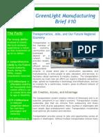 Green Light Manufacturing Brief Transportation, Jobs, Future Regional Economy