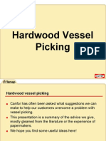 Hardwood Vessel Picking