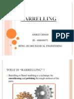 Barrelling