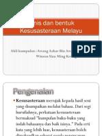 Jenis Dan Bentuk Kesusasteraan Melayu
