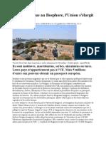 Le Figaro - De l'Atlantique au Bosphore, l'Union s'élargit en catimini