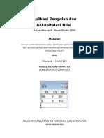 Aplikasi Pengolah dan Rekapitulasi Nilai | Rikawati 10260138