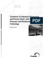 Treatment of Industrial Waste Water and Process Water With Membrane Processes and Membrane Bio Reactors